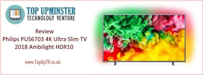 Philips 6703 6753 12 2018 Series Ultra Slim 4K TV HDR Plus HDR10 HLG Ambilight 1